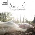 Surrender, les Voix de Perséphone