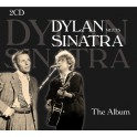 Dylan meets Sinatra - The Album