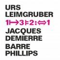 1 3 2 1 / Leimgruber - Demierre - Phillips
