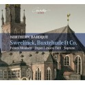 Sweelinck - Buxtehude & Co : Northern Baroque