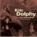 Last Recordings - Eric Dolphy (Vinyle LP)