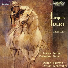 Ibert, Jacques : Mélodies