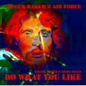 Do What You Like / Ginger Baker's Air Force