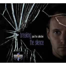 Breaking the silence / Paul Fox collective