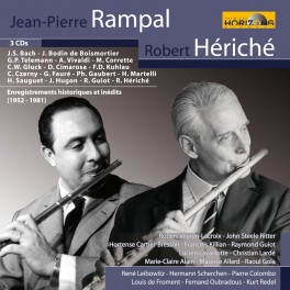 J-P. Rampal et R. Hériché, Enregistrements historiques et Inédits