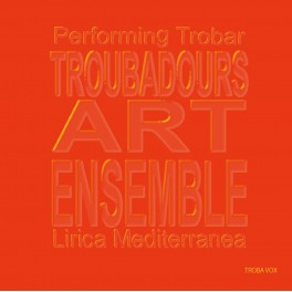 Lirica Mediterranea / Troubadours Art Ensemble