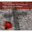 Fauré & Franck : Oeuvres Sacrées
