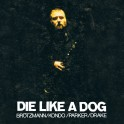 The FMP Recordings / Die Like A Dog