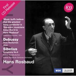 Debussy - Sibelius : Trois Nocturnes, Jeux, Symphonie n°6