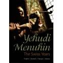 Les Années Suisses - Yehudi Menuhin