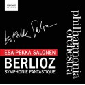 Berlioz : Symphonie fantastique / Esa-Pekka Salonen