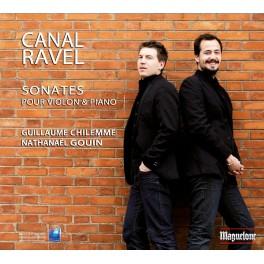 Canal / Ravel : Sonates pour violon et piano