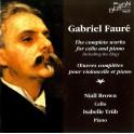 Fauré : Intégrale de l''Oeuvre pour violoncelle et piano
