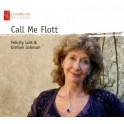 Call Me Flott / Felicity Lott & Graham Johnson