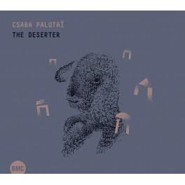The Deserter / Palotaï