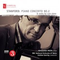Stanford : Concerto pour piano n°2 & Oeuvres pour piano seul
