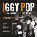 Iggy Pop, Live in Concert Cleveland 1977