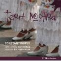 Terra Nostra / Ensemble Constantinople