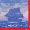 Carrefour de la Méditerranée / Ensemble Constantinople