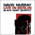 Live In Berlin / David Murray - Black Saint Quartet