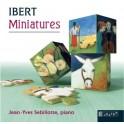Ibert : Miniatures