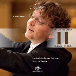 Bruckner : Symphonie n°2 / Marcus Bosch