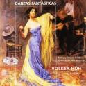 Danzas Fantasticas, de l''Espagne à l''Amérique Latine