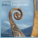 Ice and Longboats, Musique ancienne de Scandinavie / Viking
