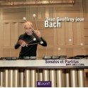 Bach : Sonates et Partitas BWV 1001 à 1006 / Jean Geofrroy