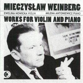 Weinberg : Oeuvres pour violon et piano