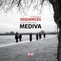 Sequences / Ensemble Mediva
