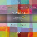 Vivaldi : Les Quatre Saisons, La Follia