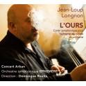 L''Ours, Conte Symphonique / Jean-Loup Longnon