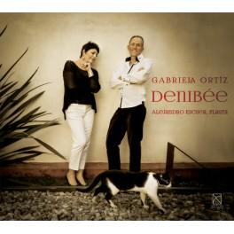 Ortiz, Gabriela : Denibée, oeuvres pour flûte