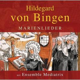 Bingen, Hildegard von : Marien Lieder - Femina Forma Maria