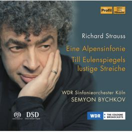 Strauss : Symphonie Alpestre & Till l'espiègle / Semyon Bychkov