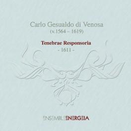 Gesualdo : Tenebrae Responsoria, 1611