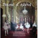 Trame d'opéra - Oeuvres lyriques présentées par la narration de leurs sujets et des extraits instrumentaux