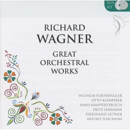 Wagner : Grandes Oeuvres Orchestrales