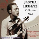 The Jascha Heifetz Collection - Vol. 1