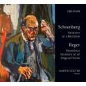 Schoenberg - Reger : Oeuvres pour orgue