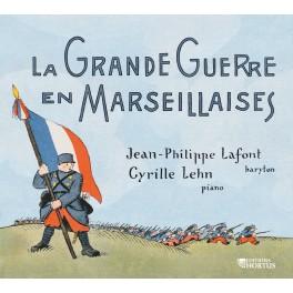 La Grande Guerre en Marseillaises
