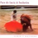 Cante Y Guitarra / Paco De Lucia & Fosforito