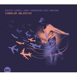 Cimbalom Unlimited / Miklós Lukács