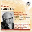 Farkas, Ferenc : Intégrale des Quintettes à vent