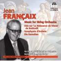 Francaix : Musique pour orchestre à cordes