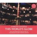 This World's Globe - Avec les musiciens et acteurs du Théâtre du Globe