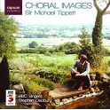 Tippett : Choral Images