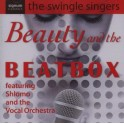 Beauty and the Beatbox / The Swingle Singers
