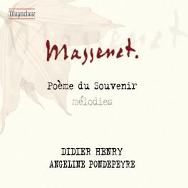 Massenet : Poème du Souvenir, mélodies